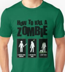 How To Kill A Zombie - T-shirt T-Shirt