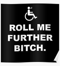 Roll Me Further Poster