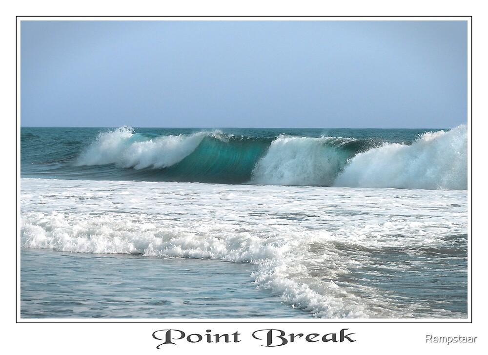 Point Break by Rempstaar