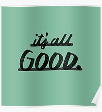 Its All Good Poster
