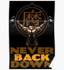 NEVER BACK DOWN - Gohan's GYM Poster