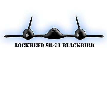 Blackbird, Aircraft, Lockheed, SR-71, Mach 3+, Strategic Reconnaissance, United States Air Force, on White by TOMSREDBUBBLE