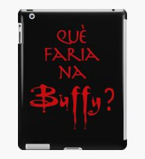 Què faria na Buffy? Vermell iPad Case/Skin