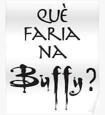 Què faria na Buffy? Poster