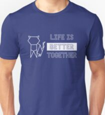 Life Is Better Together Cat White 2 Unisex T-Shirt
