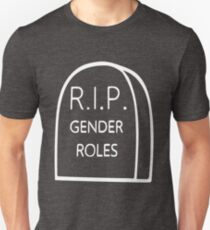 Gender Roles are Dead - White T-Shirt