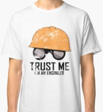 Team Fortress 2 - Trust me! I'm an Engineer! Classic T-Shirt