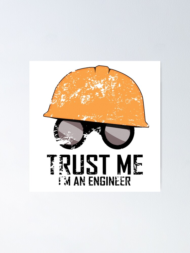 Alternate view of Team Fortress 2 - Trust me! I'm an Engineer! Poster