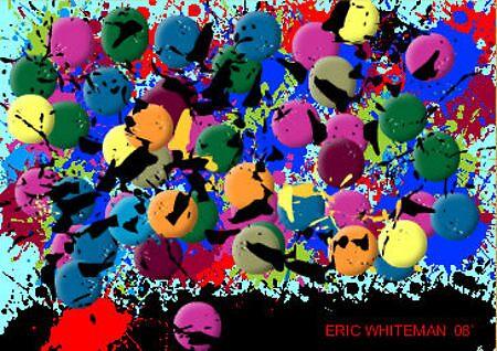 (TO MUCH ) ERIC WHITEMAN  ART  by eric  whiteman