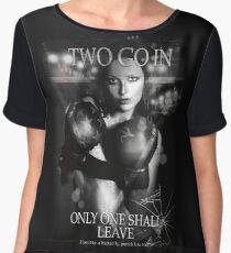 Two Go In, Only One Shall Leave, Women's Chiffon Top