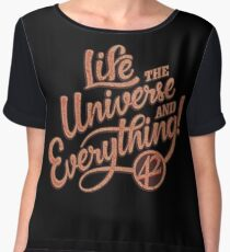 Life the Universe and Everything - Hitchikers guide Chiffon Top