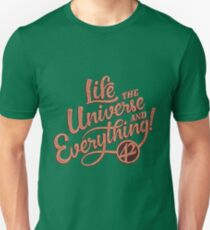 Life the Universe and Everything - Hitchikers guide Unisex T-Shirt