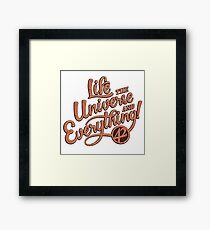 Life the Universe and Everything - Hitchikers guide Framed Print