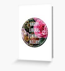 Tarjeta de felicitación Angry Liberal Feminist Killjoy