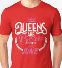 28th Birthday Gift For Women, Queens are born in June 1989 Unisex T-Shirt