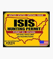 ISIS Hunting permit Photographic Print