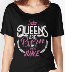 21th Birthday Gift For Women, Queens are born in June 1996 Women's Relaxed Fit T-Shirt
