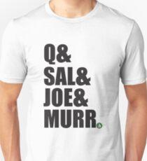 Q&Sal&Joe&Murr Unisex T-Shirt