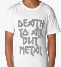 Death to All But Metal Long T-Shirt