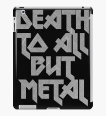 Death to All But Metal iPad Case/Skin