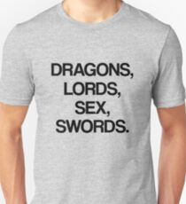 DRAGONS, LORDS, SEX, SWORDS Unisex T-Shirt