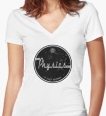 Physics Works Women's Fitted V-Neck T-Shirt