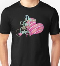 Do You Feel The Love Colorful Cute Happy Pink And Light Blue Heart Girly Text Design Unisex T-Shirt