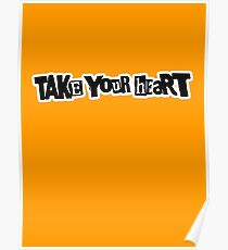 Take Your Heart Poster