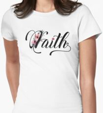 Faith Text - Pink Floral Inspirational And Motivational Flower Typography Spiritual Sweet Elegant T-Shirts And Gifts Design Womens Fitted T-Shirt