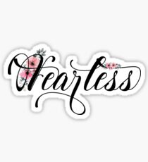 Fearless - No Fear - Cute Sweet Cool Girly Lettering Floral Text T-Shirts And Gifts Sticker