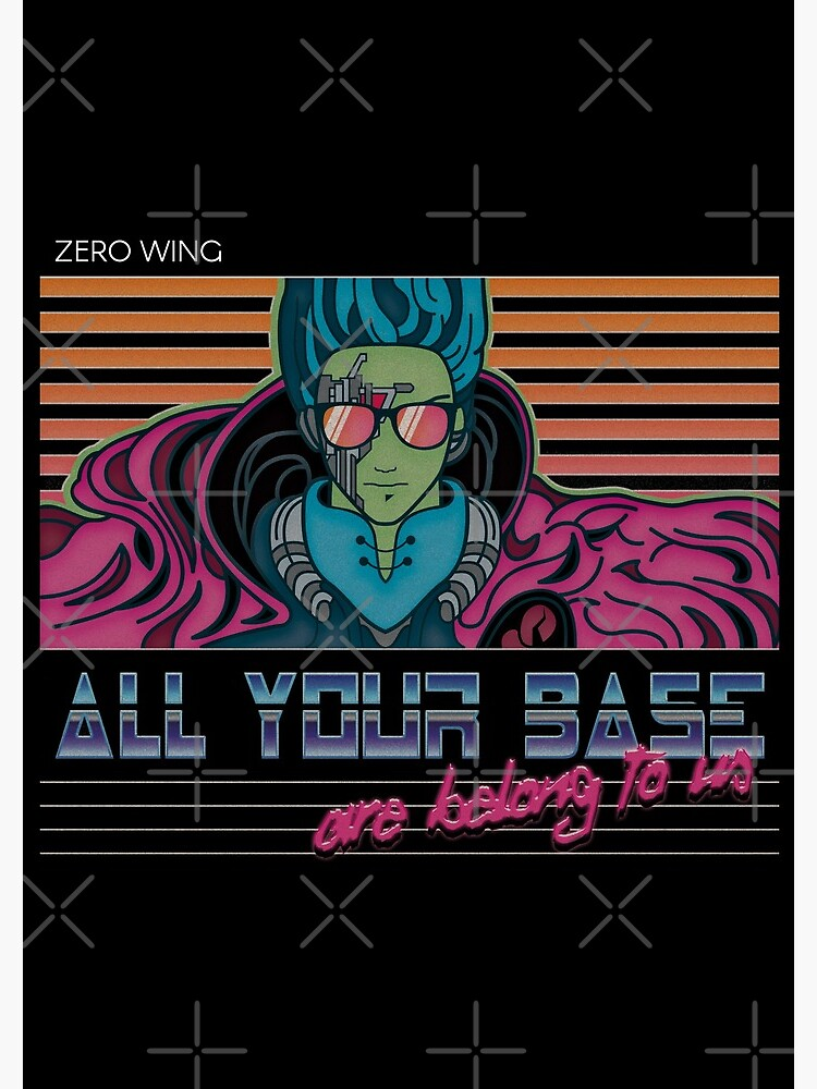 RETRO All Your Base Are Belong To Us de refritomix