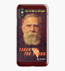 Harry Struben - Taken at the Flood iPhone Case