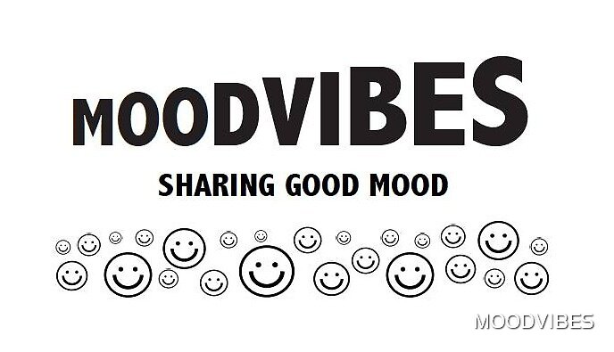 MOODVIBES - SHARING GOOD MOOD by MOODVIBES