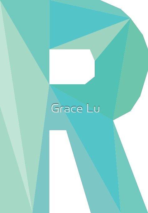 R - Die Buchstabenserie von Grace Lu