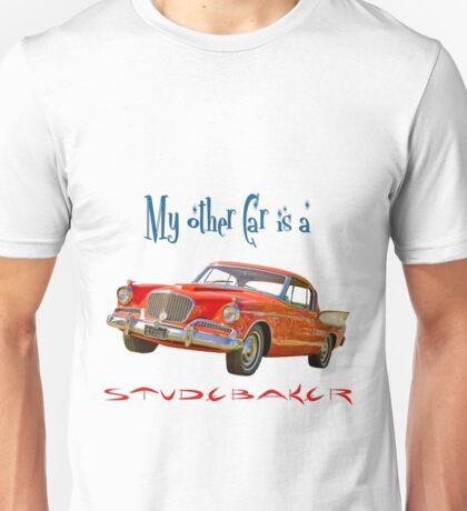 My Other Car is a Studebaker T-Shirt