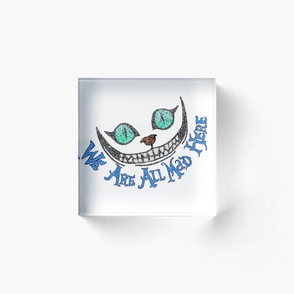 Alice Cheshire Cat Acrylic Block