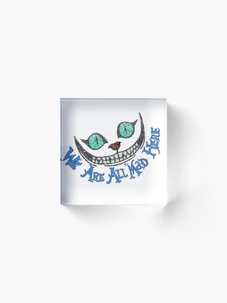 Alternate view of Alice Cheshire Cat Acrylic Block