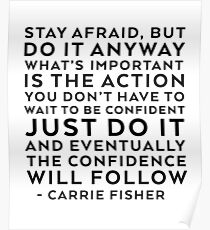 CARRIE FISHER QUOTE Poster