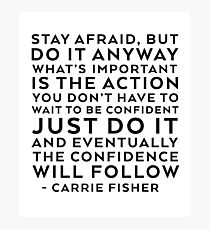 CARRIE FISHER QUOTE Photographic Print