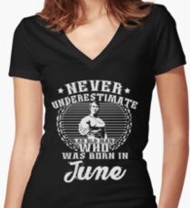 Never Underestimate an Old Man Who Was Born in June Women's Fitted V-Neck T-Shirt