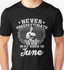 Never Underestimate an Old Man Who Was Born in June T-Shirt