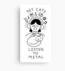 Pet Cats & Listen To Metal Canvas Print