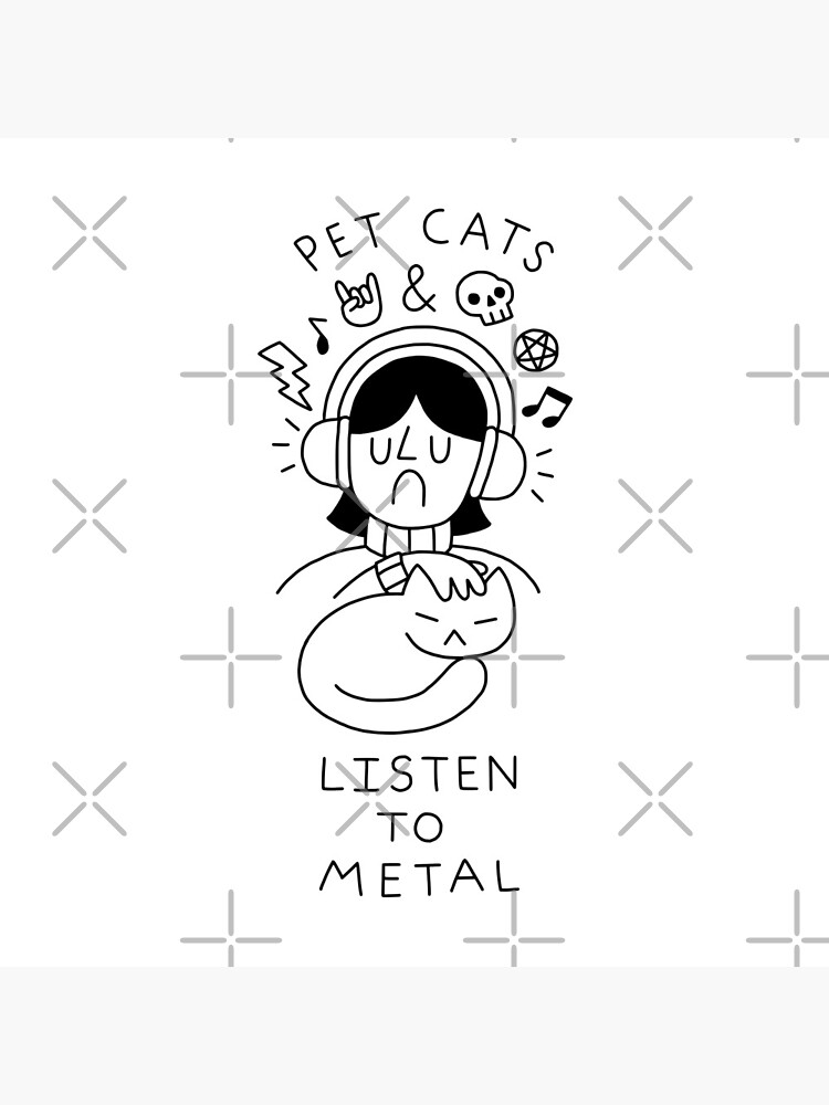 Pet Cats & Listen To Metal by obinsun