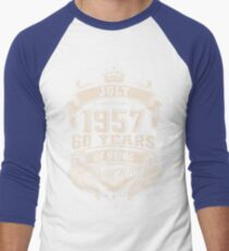 July 1957, 60 Years Of Being Awesome Men's Baseball ¾ T-Shirt