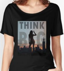 Think Big Giant Silhouette Women's Relaxed Fit T-Shirt