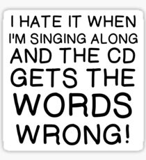 MUSIC: CD GETS WORDS WRONG Sticker