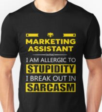 MARKETING ASSISTANT - SARCASM TEES AND HOODIE Unisex T-Shirt