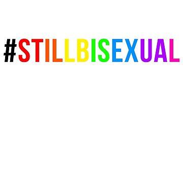 #StillBisexual by MissLuluBee