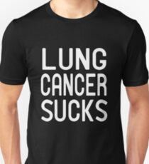 Lung Cancer Sucks  Unisex T-Shirt