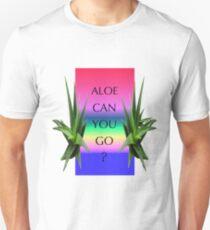 Aloe can you Go? Unisex T-Shirt